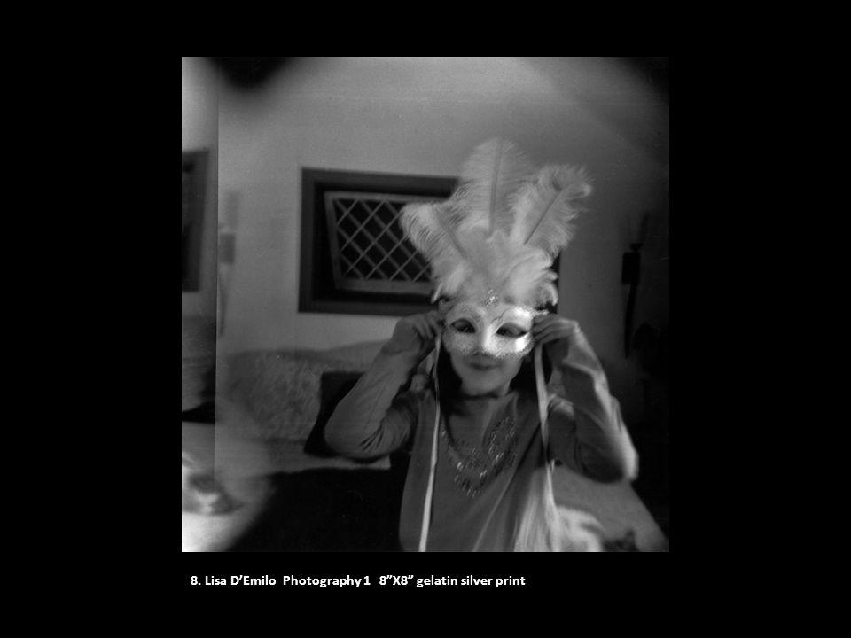 "8. Lisa D'Emilo Photography 1 8""X8"" gelatin silver print"