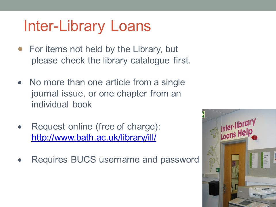  For items not held by the Library, but please check the library catalogue first.