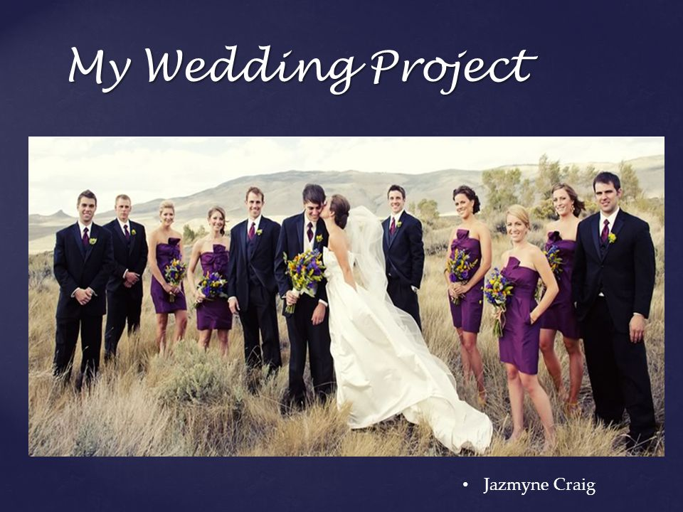 My Wedding Project Jazmyne Craig