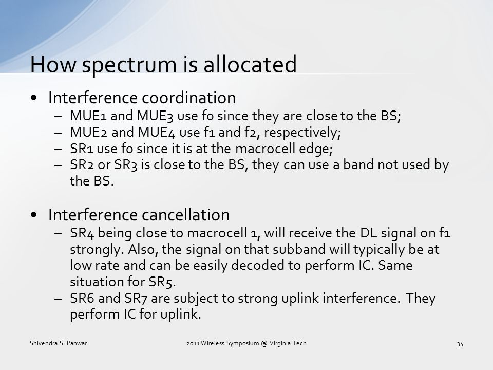 How spectrum is allocated Interference coordination –MUE1 and MUE3 use f0 since they are close to the BS; –MUE2 and MUE4 use f1 and f2, respectively;