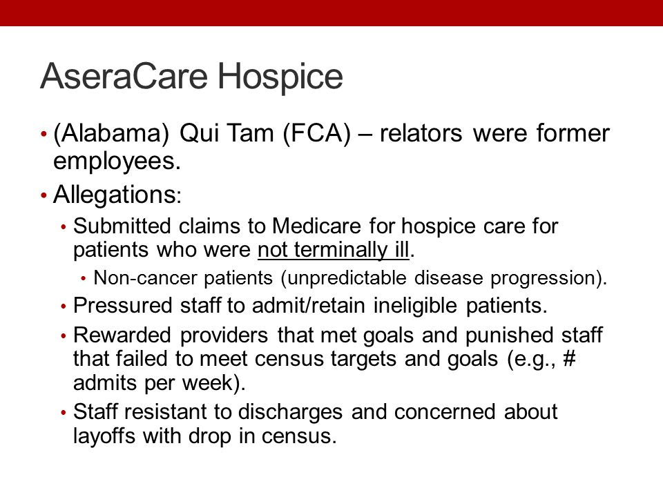 AseraCare Hospice (Alabama) Qui Tam (FCA) – relators were former employees.