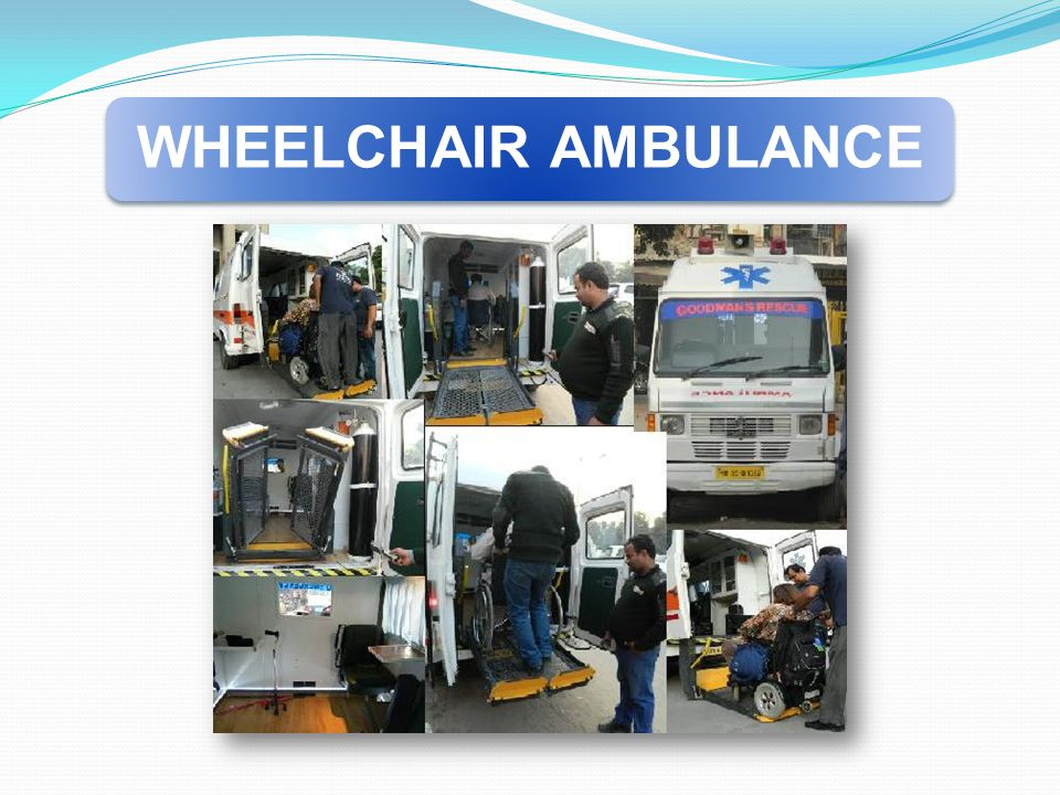WHEELCHAIR AMBULANCE