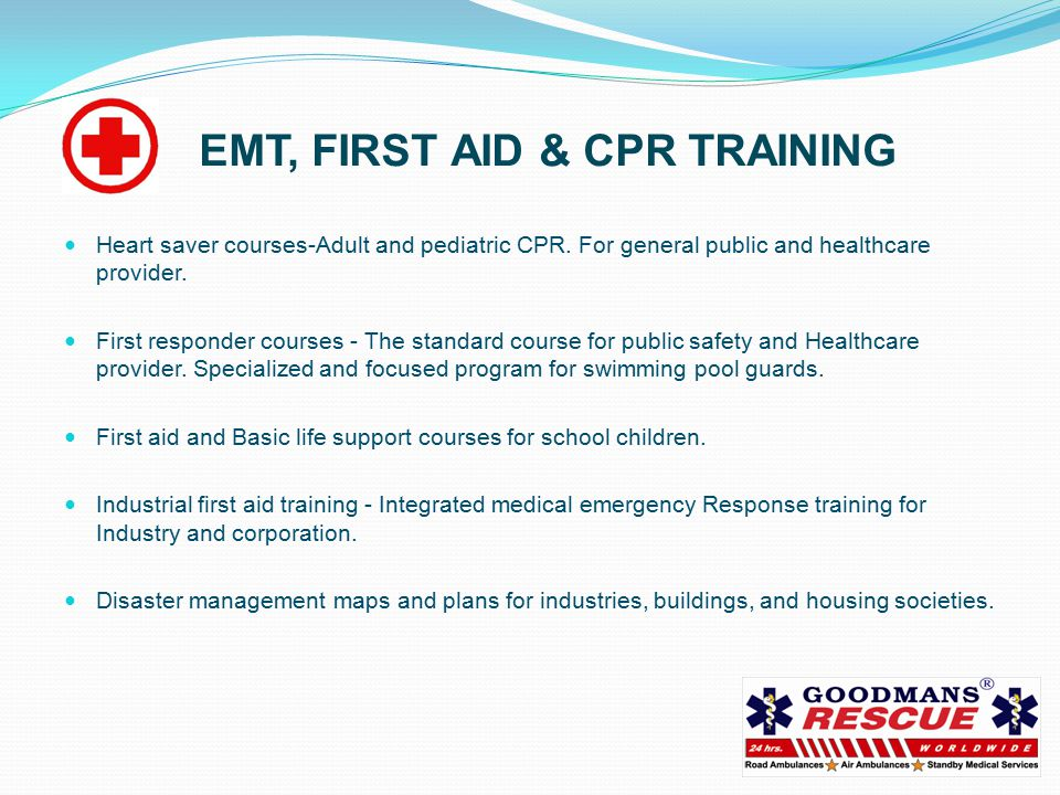 EMT, FIRST AID & CPR TRAINING Heart saver courses-Adult and pediatric CPR.