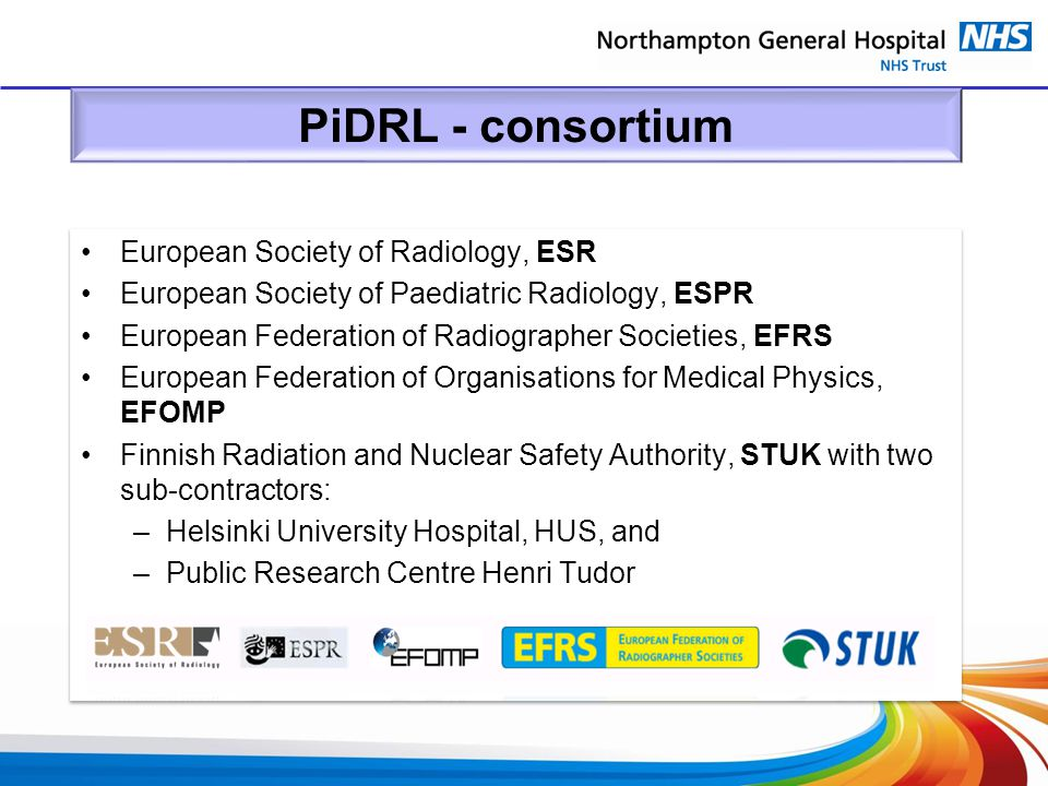 PiDRL - consortium European Society of Radiology, ESR European Society of Paediatric Radiology, ESPR European Federation of Radiographer Societies, EF