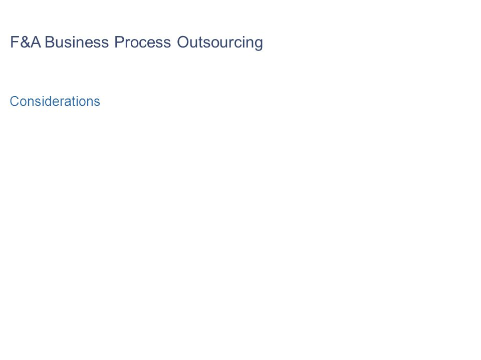 F&A Business Process Outsourcing Considerations