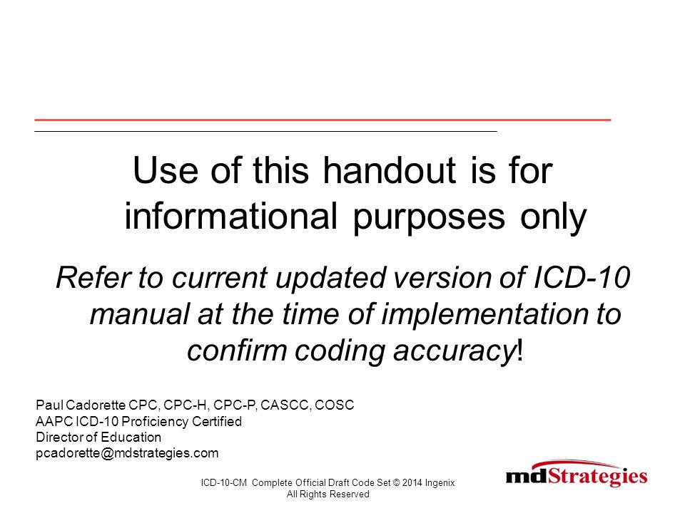 Diagnosis Code Structure S52.551A ICD-10-CM Complete Official Draft Code Set © 2014 Ingenix.