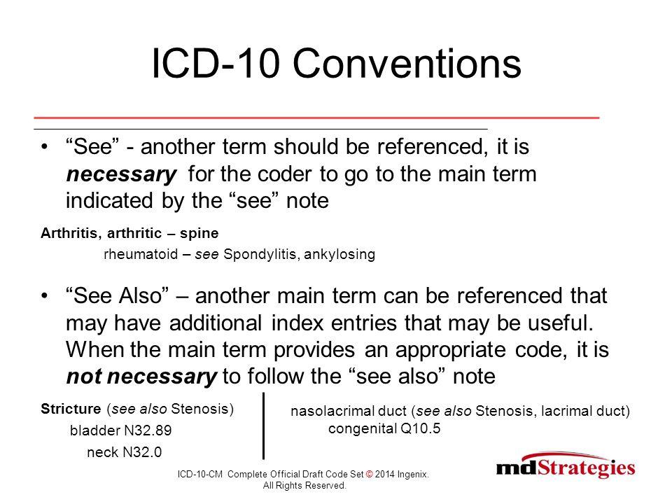 Acute vs.Chronic ICD-10-CM Complete Official Draft Code Set © 2014 Ingenix.