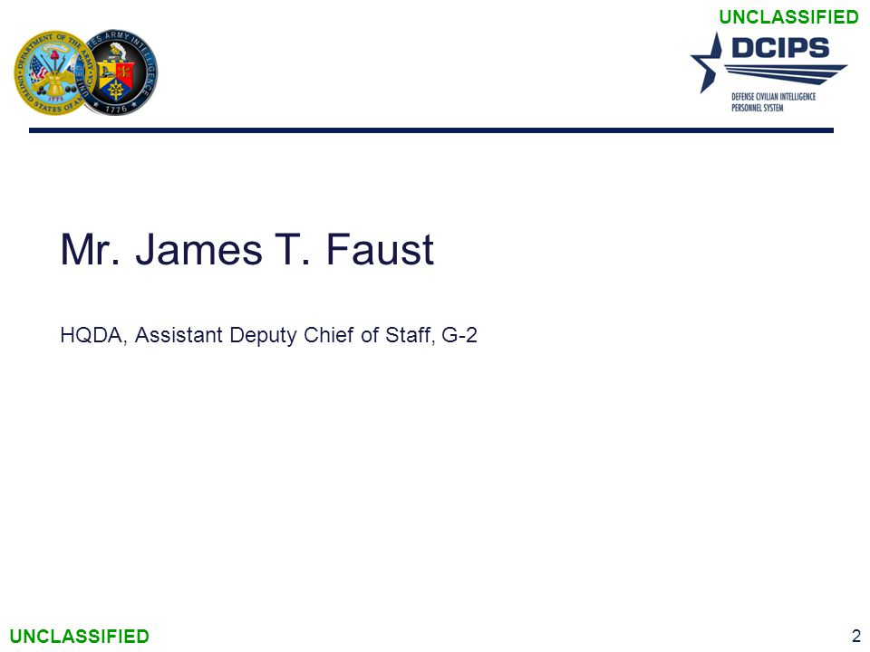 Mr. James T. Faust HQDA, Assistant Deputy Chief of Staff, G-2 2