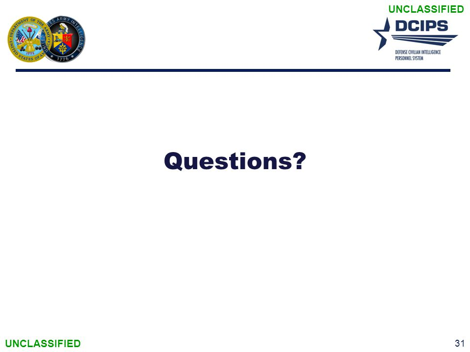 UNCLASSIFIED Questions? 31