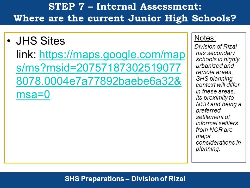 SHS Preparations – Division of Rizal STEP 7 – Internal Assessment: Where are the current Junior High Schools.