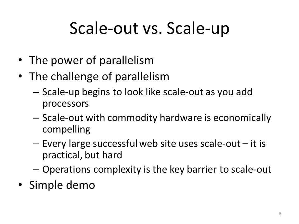 Scale-out vs.