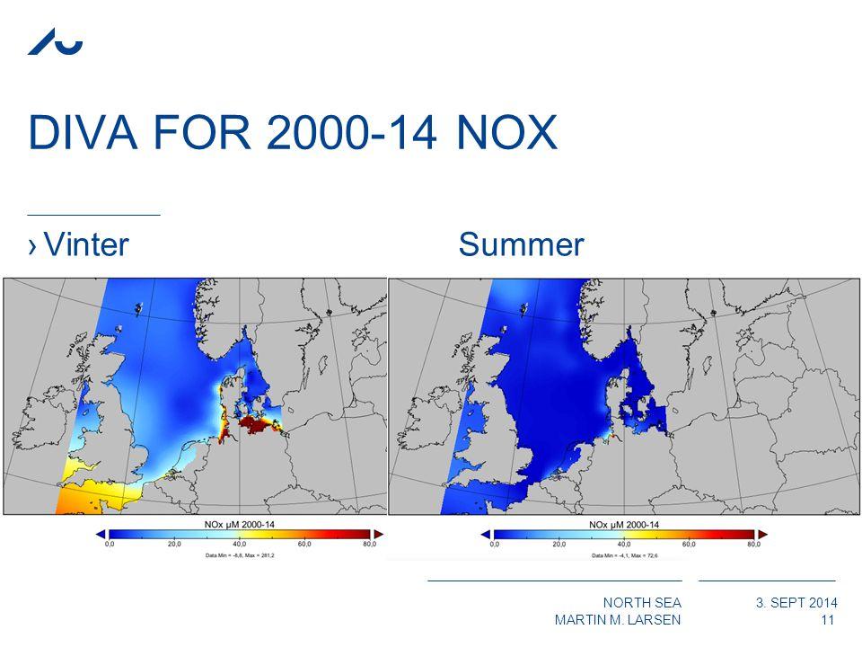 NORTH SEA MARTIN M. LARSEN 3. SEPT 2014 DIVA FOR 2000-14 NOX ›VinterSummer 11