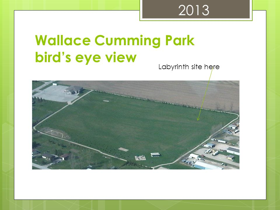 Wallace Cumming Park bird's eye view Labyrinth site here 2013