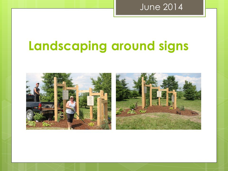 Landscaping around signs June 2014