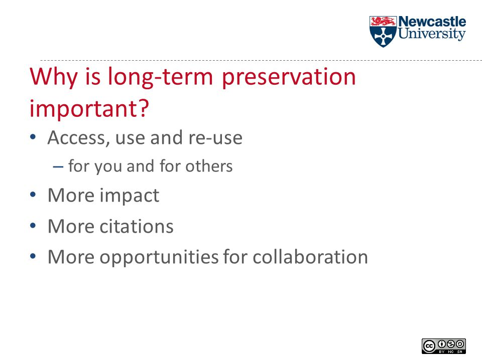 Why is long-term preservation important.