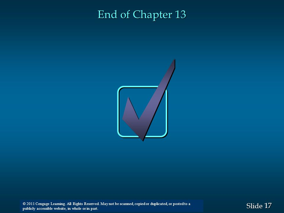 17 Slide © 2008 Thomson South-Western. All Rights Reserved © 2011 Cengage Learning.