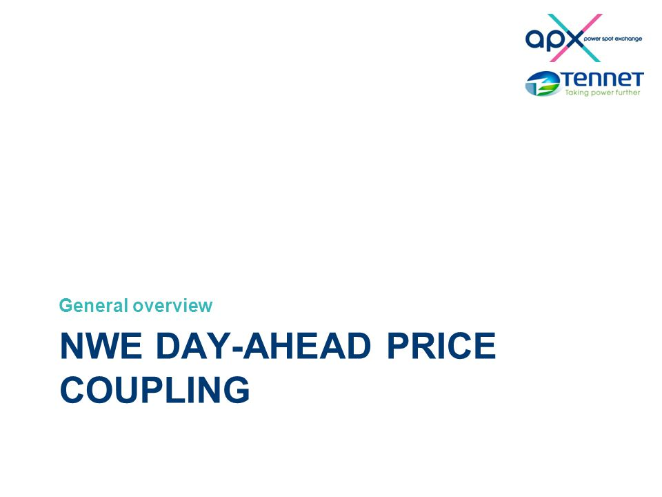 NWE DAY-AHEAD PRICE COUPLING General overview