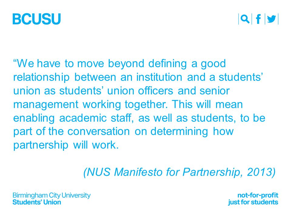 We have to move beyond defining a good relationship between an institution and a students' union as students' union officers and senior management working together.