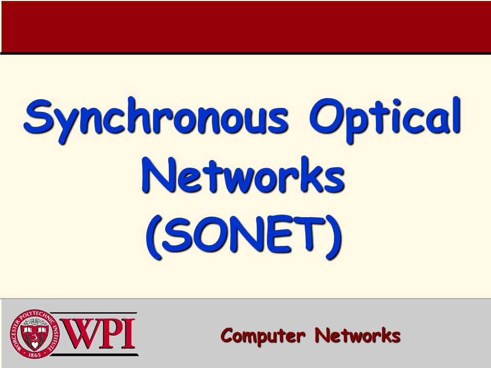 Synchronous Optical Networks (SONET) Computer Networks