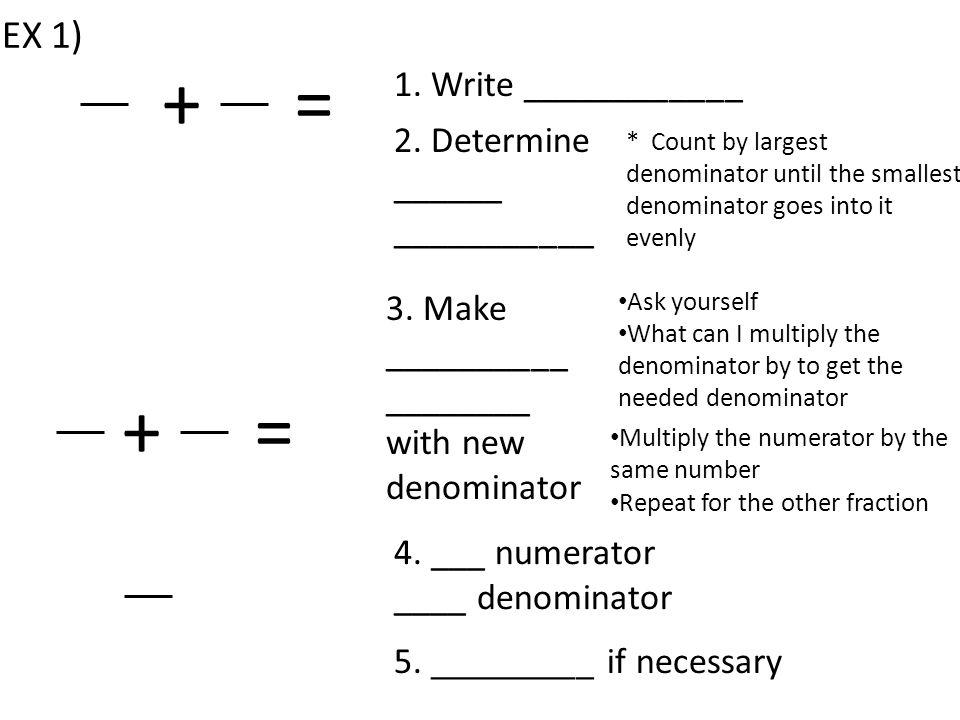 += 1. Write ____________ 2.