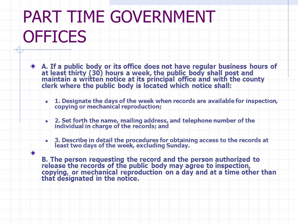 PART TIME GOVERNMENT OFFICES A.
