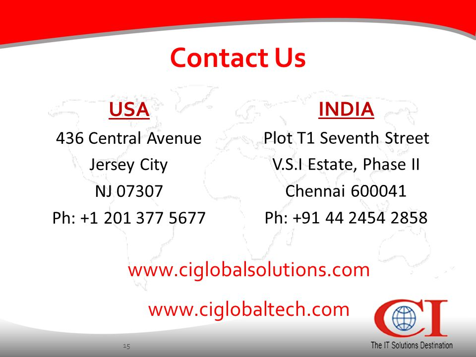 Contact Us USA 436 Central Avenue Jersey City NJ Ph: INDIA Plot T1 Seventh Street V.S.I Estate, Phase II Chennai Ph: