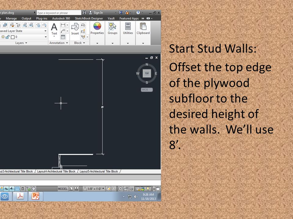 Start Stud Walls: Offset the top edge of the plywood subfloor to the desired height of the walls. We'll use 8'.