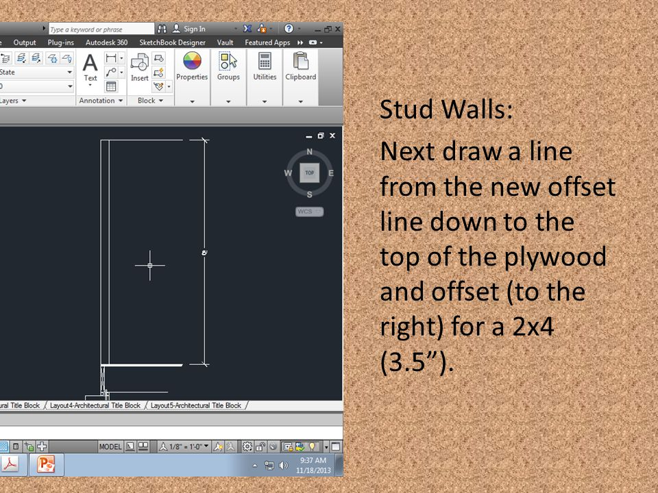 Stud Walls: Next draw a line from the new offset line down to the top of the plywood and offset (to the right) for a 2x4 (3.5 ).
