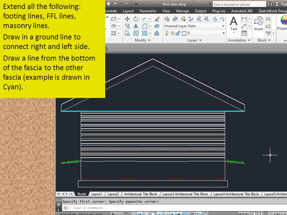 Extend all the following: footing lines, FFL lines, masonry lines. Draw in a ground line to connect right and left side. Draw a line from the bottom o