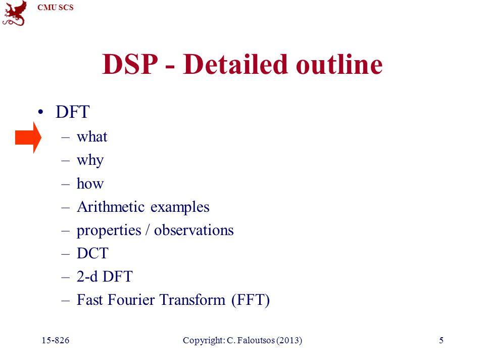 CMU SCS 15-826Copyright: C. Faloutsos (2013)136 Chirp? x(t) = cos( 2 * pi * t * t / 1024 ) t f
