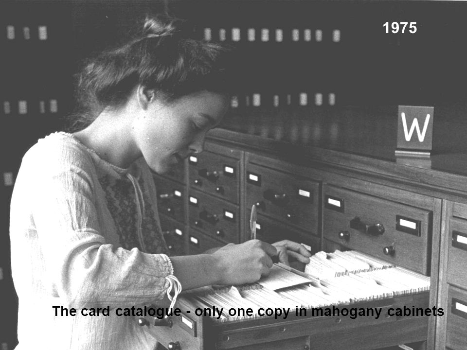 March 2002 The card catalogue - only one copy in mahogany cabinets 1975