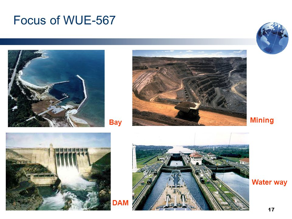 17 Focus of WUE-567 DAM Mining Bay Water way