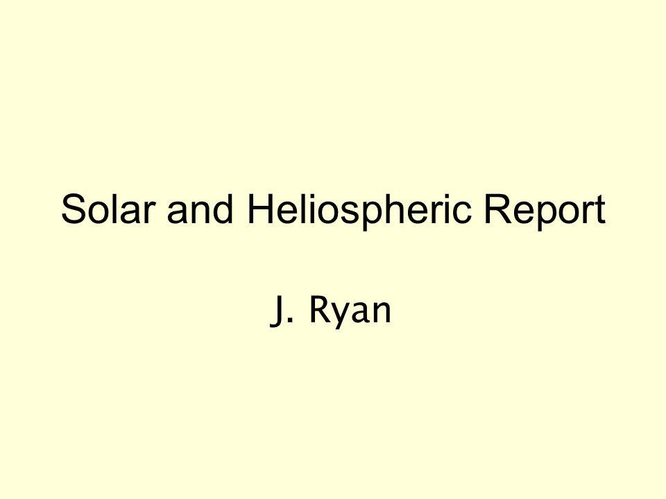 Solar and Heliospheric Report J. Ryan