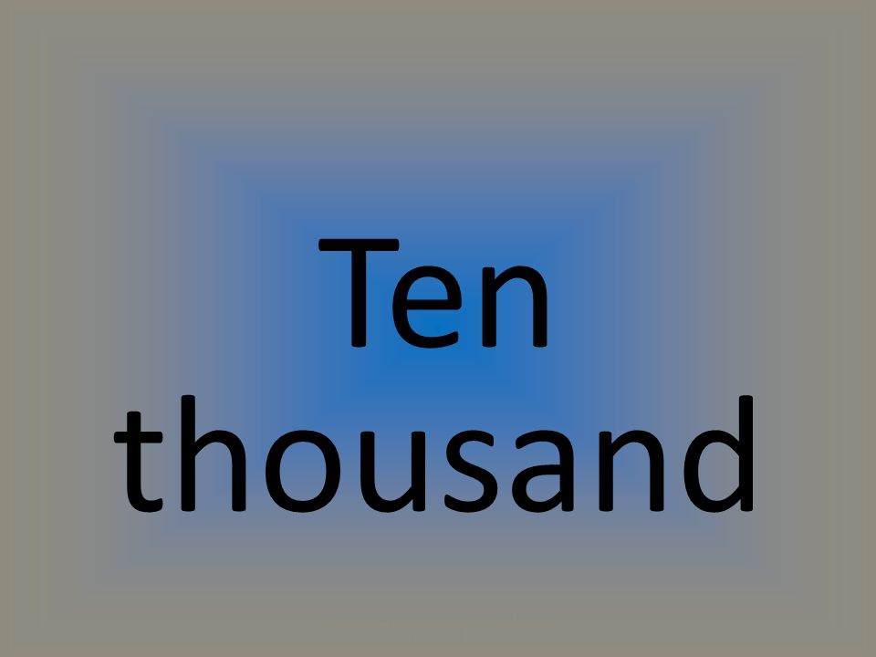 Ten thousand (C) 2014 by Exercise ETC Inc. All rights reserved.