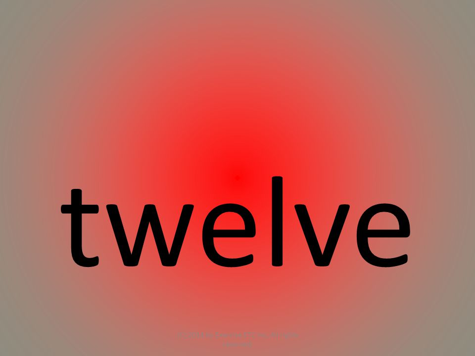 twelve (C) 2014 by Exercise ETC Inc. All rights reserved.