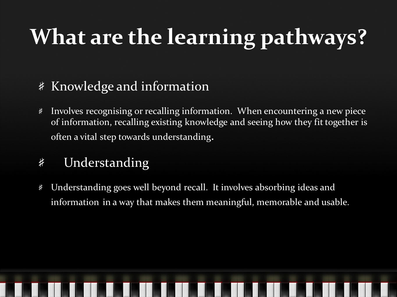 What are the learning pathways.