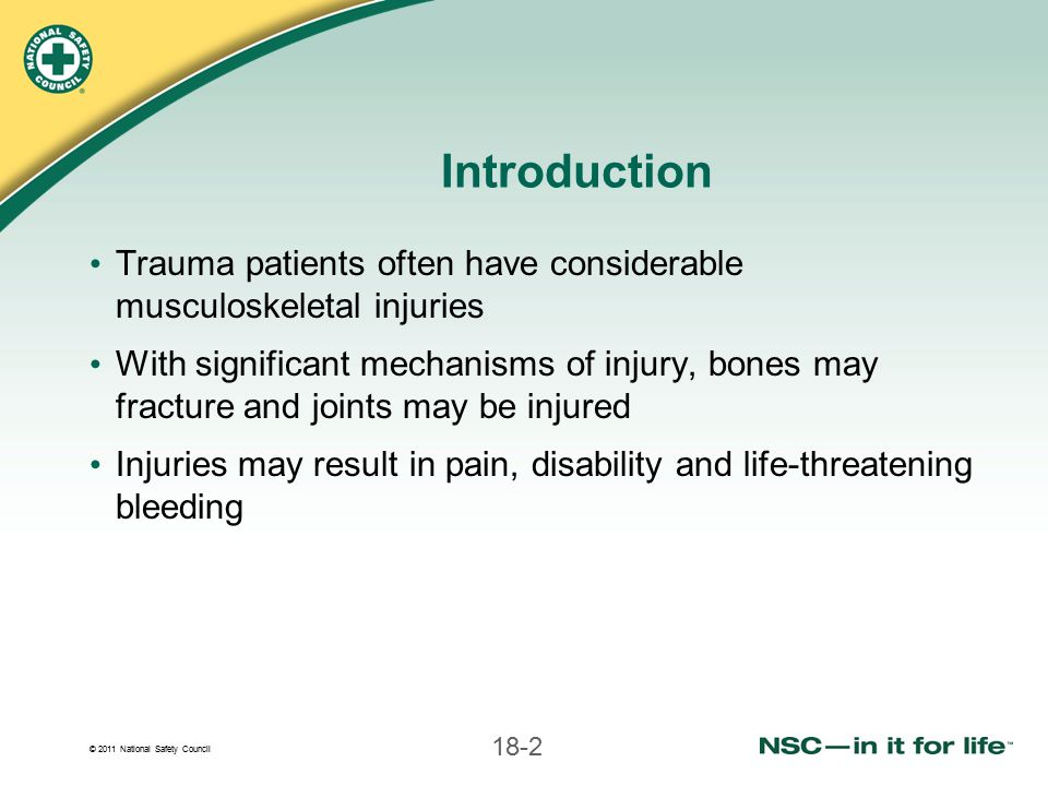 © 2011 National Safety Council 18-73 If knee is straight, apply 2 splints along both sides of knee If knee is bent, splint in position found Tie splints with cravats or bandages Splinting Knee Injuries (continued)