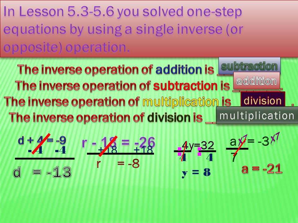 - 4 -4 +18 +18 4 y = 8 ::