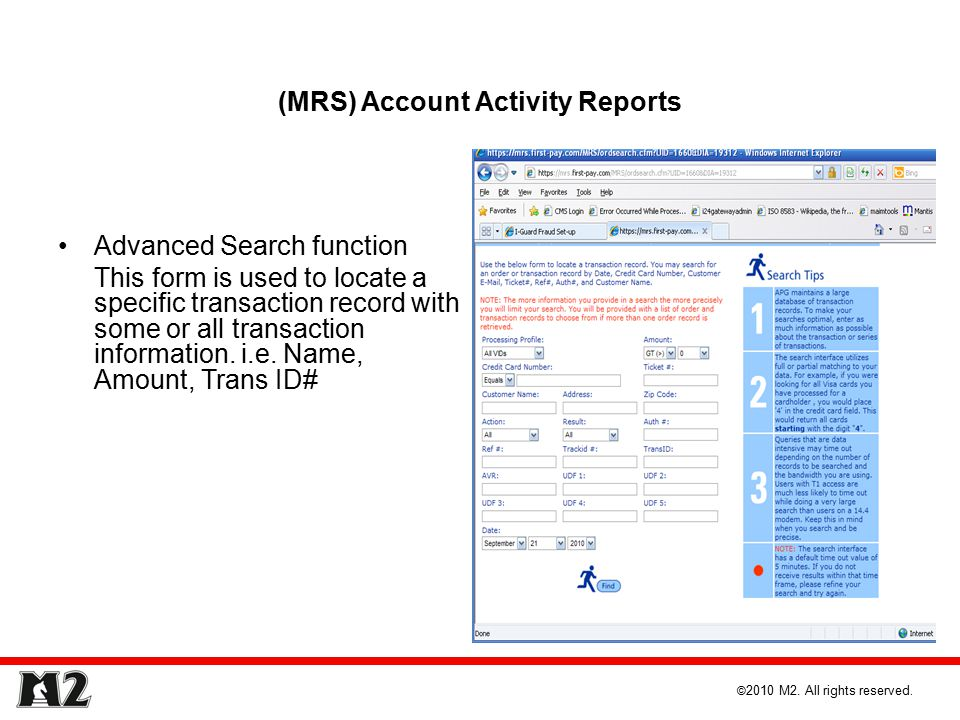 (MRS) Account Activity Reports Advanced Search function This form is used to locate a specific transaction record with some or all transaction information.