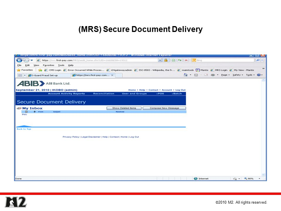 (MRS) Secure Document Delivery © 2010 M2. All rights reserved.