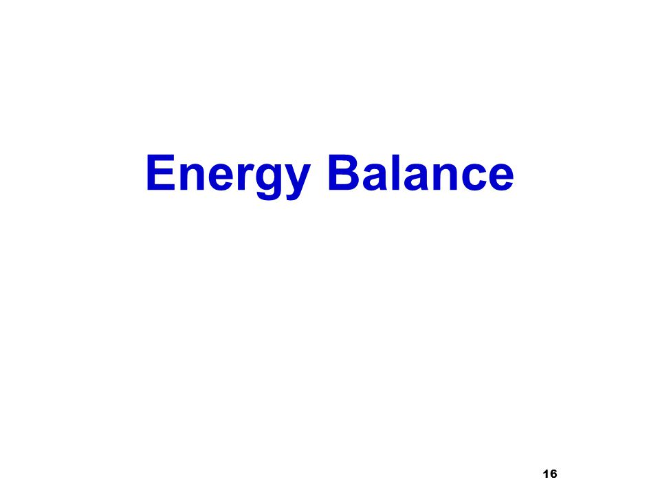 Energy Balance 16