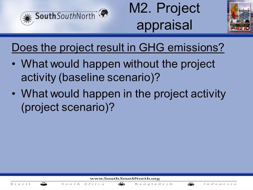 Does the project result in GHG emissions? What would happen without the project activity (baseline scenario)? What would happen in the project activit