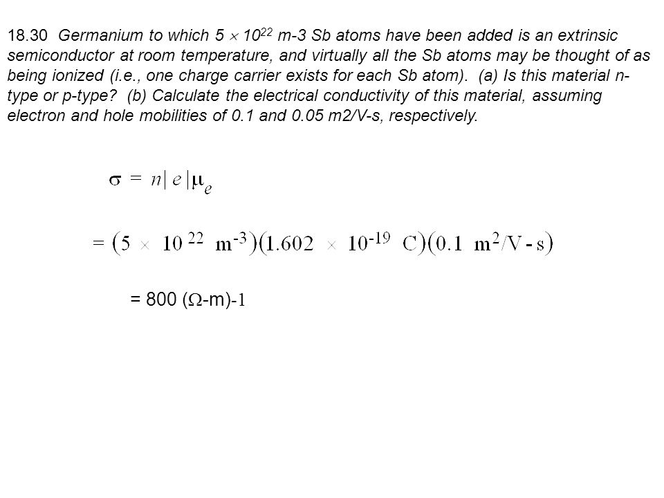 The Temperature Dependence of Carrier Concentration 18.32 Calculate the conductivity of intrinsic silicon at 100°C.