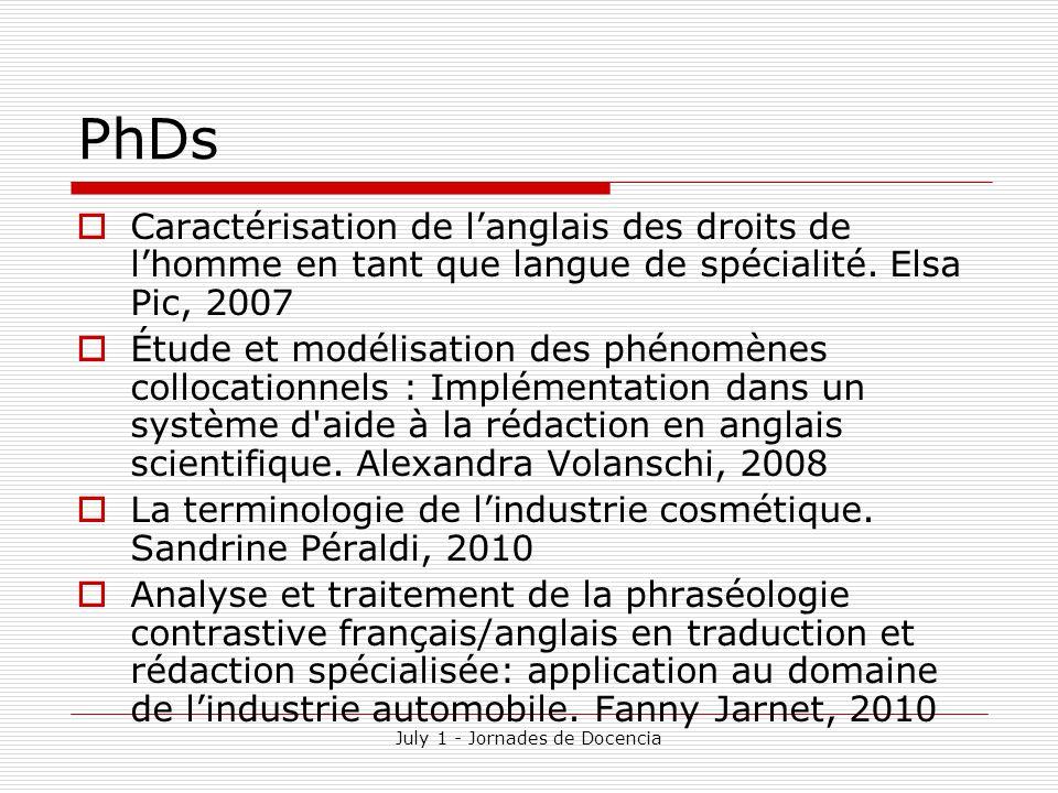 July 1 - Jornades de Docencia PhDs  Caractérisation de l'anglais des droits de l'homme en tant que langue de spécialité.