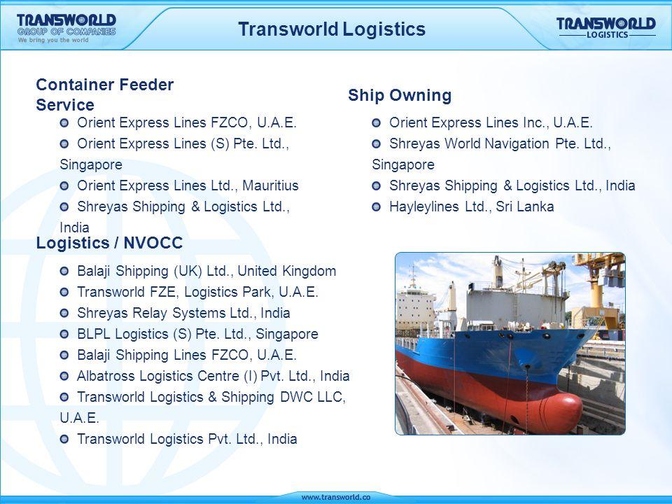 Transworld Logistics Agency Sea Bridge Shipping LLC., Dubai Lanka Orient Express Lines Ltd., Sri Lanka OEL Shipping Agency SDN BHD., Malaysia Clarion Shipping Pvt.