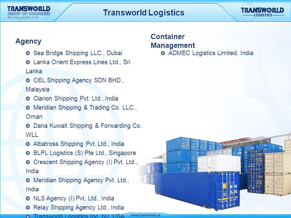 Transworld Logistics Agency Sea Bridge Shipping LLC., Dubai Lanka Orient Express Lines Ltd., Sri Lanka OEL Shipping Agency SDN BHD., Malaysia Clarion