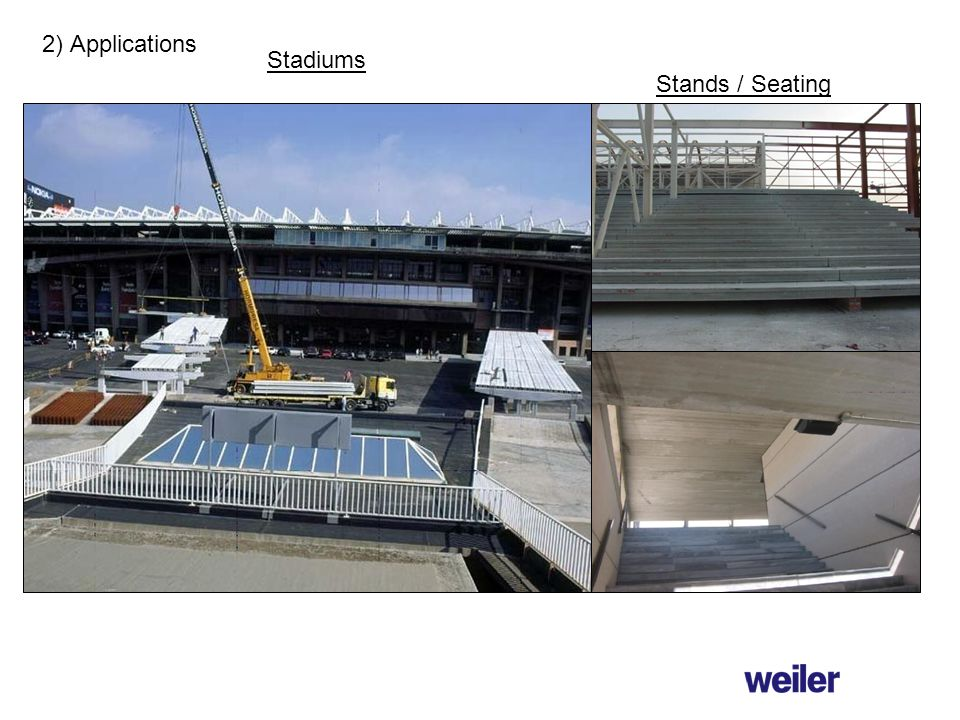 Stadiums 2) Applications Stands / Seating