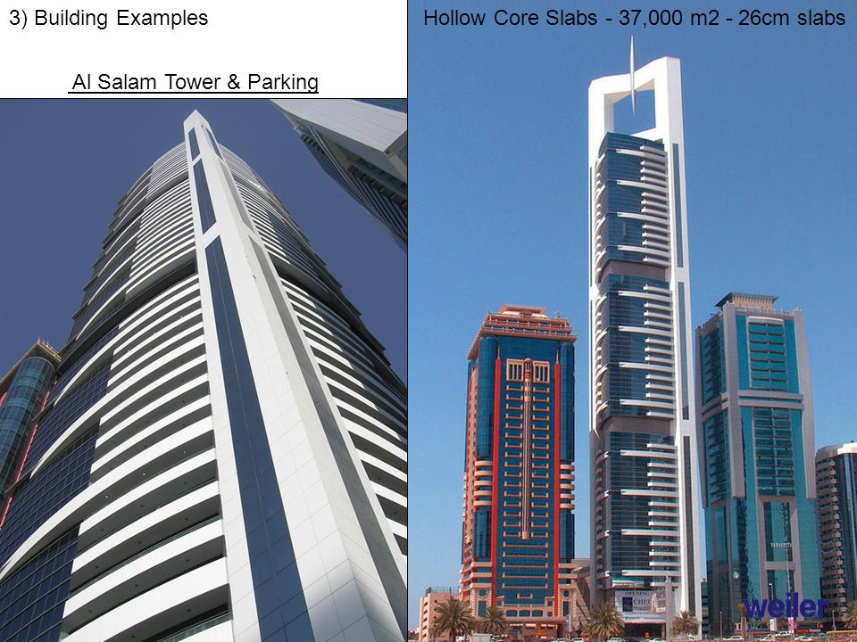 3) Building ExamplesHollow Core Slabs - 37,000 m2 - 26cm slabs Al Salam Tower & Parking