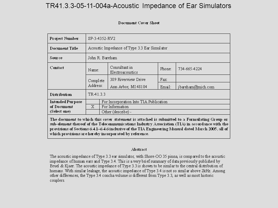 TR41.3.3-05-11-004a-Acoustic Impedance of Ear Simulators