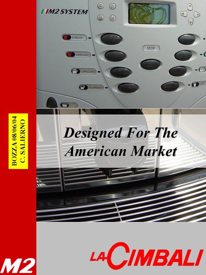 Designed For The American Market BOZZA 08/06/04 C. SALIERNO